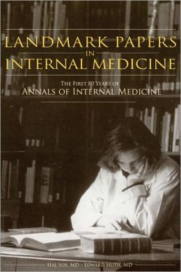 Landmark Papers in Internal Medicine: The First 80 Years of Annals of Internal Medicine