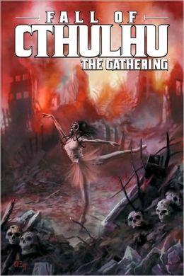 Fall of Cthulhu Vol. 2: The Gathering Michael Nelson and Jean Dzialowski