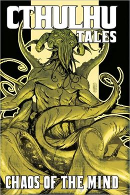Cthulhu Tales, Volume 3: Chaos of the Mind