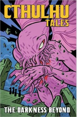 Cthulhu Tales, Volume 4: Darkness Beyond