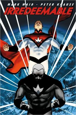 Irredeemable, Volume 1