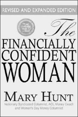 The Financially Confident Woman: The Least Every Woman Needs to Know to Manage Her Finances and Prepare for the Future