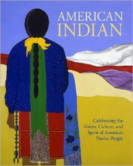 American Indian: Culture, Spirit, Tradition