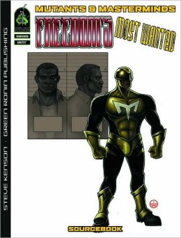 Mutants & Masterminds: Freedom's Most Wanted