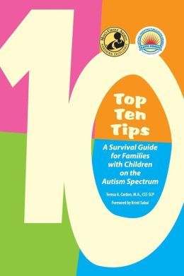 Top Ten Tips: A Survival Guide for Families with Children on the Autism Spectrum