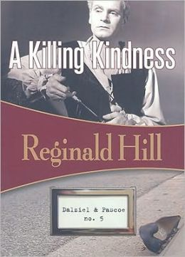 A Killing Kindness (Dalziel and Pascoe Series #6)