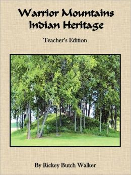 Warrior Mountains Indian Heritage: Teacher's Edition