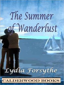 The Summer of Wanderlust