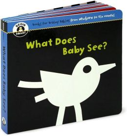 What Does Baby See? (Begin Smart Series)
