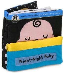 Night-Night, Baby (Begin Smart Series)