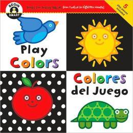 Play Colors/Colores del Juego (Begin Smart Series)