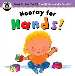 Hooray for Hands! (Begin Smart Series)