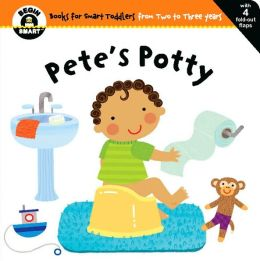 Pete's Potty (Begin Smart Series)