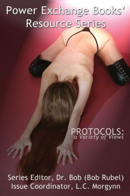 Protocols - A Variety Of Views - Power Exchange Books