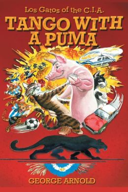 Tango with a Puma: Aventuras in Argentina