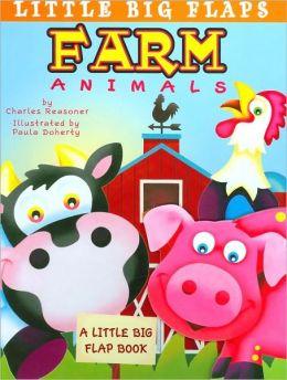 Farm Animals (Little Big Flaps Series)