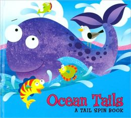 Ocean Tails (Tail Spin Books Series)