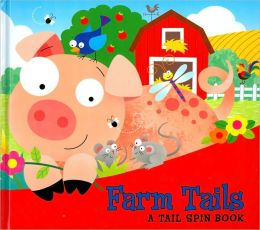 Farm Tails (Tail Spin Books Series)