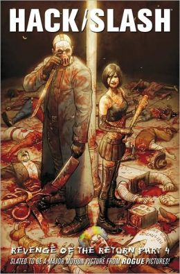 Hack/Slash, Volume 4: Return of the Revenge