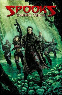 Spooks, Volume 2: Omega Team