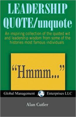 Leadership Quote/Unquote