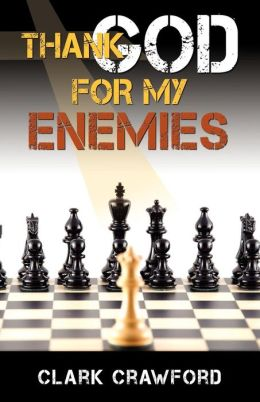 Thank God For My Enemies