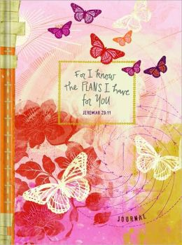 Teen Girl's Journal: For I Know the Plans I Have for You