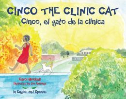 Cinco the Clinic Cat: In English and Spanish