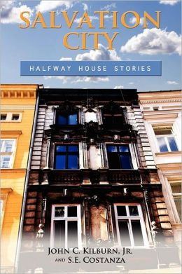 Salvation City: Halfway House Stories