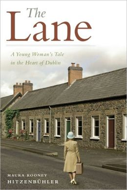 The Lane: A Young Woman's Tale in the Heart of Dublin