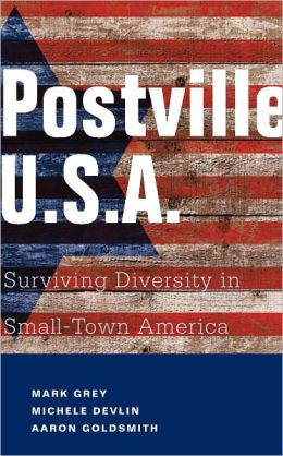 Postville U.S.A: Surviving Diversity in Small-Town America