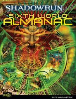 Shadowrun Sixth World Almanac