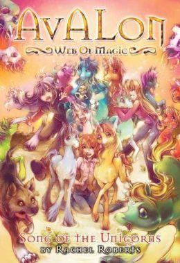Song of the Unicorns (Avalon Web of Magic Series #7)