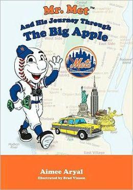 Mr. Met's Journey through the Big Apple!