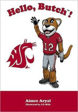 Hello, Butch! (Washington State Cougars)