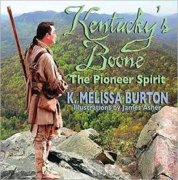 Kentucky's Boone: The Pioneer Spirit
