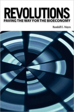 Revolutions: Paving the Way for the Bioeconomy