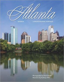 Atlanta: A Photographic Portrait