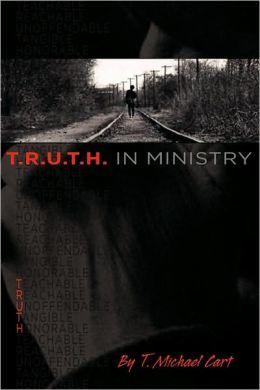 T.R.U.T.H. In Ministry