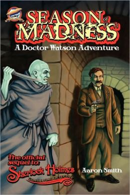 Season Of Madness - A Doctor Watson Adventure
