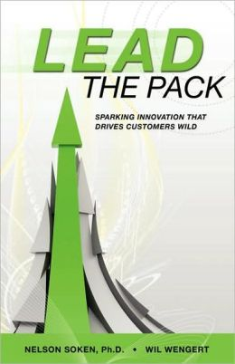 Lead the Pack: Sparking Innovation That Drives Customers Wild