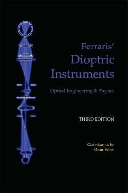 Dioptric Instruments - Optical Engineering and Physics