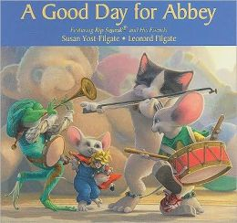 A Good Day for Abbey (Rip Squeak Series)