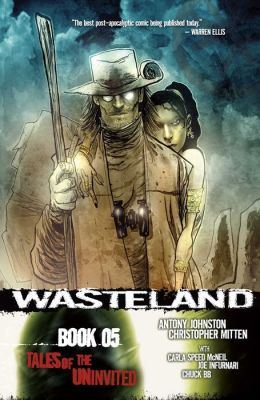 Wasteland, Book 5: Tales of the Uninvited