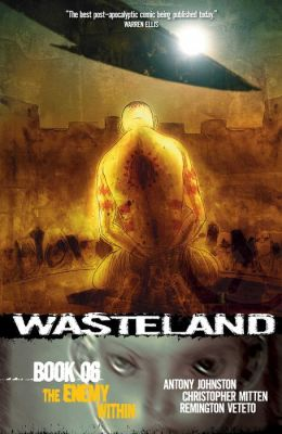 Wasteland, Book 6: The Enemy Within