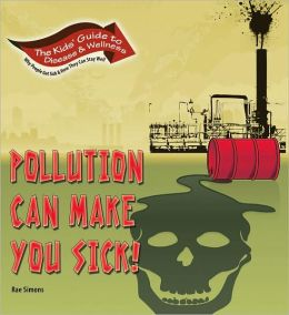 Pollution Can Make You Sick