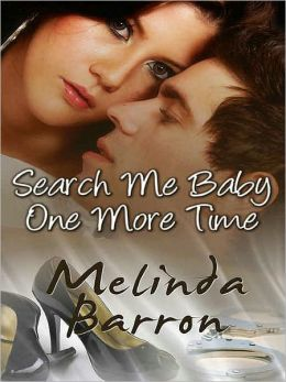 Search Me Baby One More Time [A Handcuffs and Lace Tale]