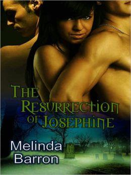 The Resurrection of Josephine (Multiple Partner Paranormal Erotic Romance) (Ghost Seekers, Volume 2) by Melinda Barron
