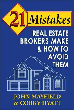 21 Mistakes Real Estate Brokers Make and How to Avoid Them