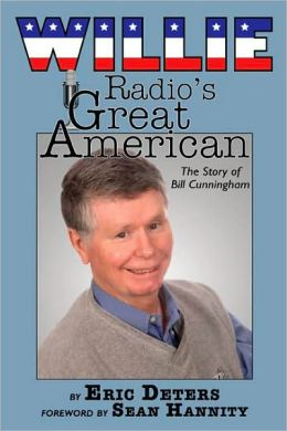 Willie: Radio's Great American: The Story of Bill Cunningham
